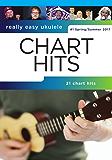 Really Easy Ukulele Chart Hits (Spring/Summer 2017)