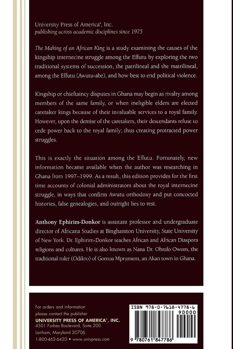 Buy The Making of an African King: Patrilineal and Matrilineal Struggle  Among the Effutu of Ghana Book Online at Low Prices in India | The Making  of an ...