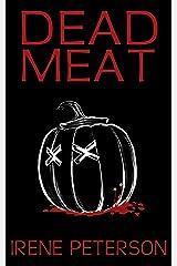 Dead Meat (The Lignarius Vampire Novels Book 2) Kindle Edition