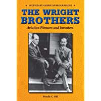 The Wright Brothers: Aviation Pioneers and Inventors (Legendary American Biographies)