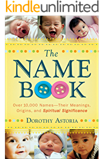 Baby Names: 12, 000+ Baby Name Meanings & Origins - Kindle