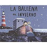 Ballena en invierno, la (Àlbums Locomotora)