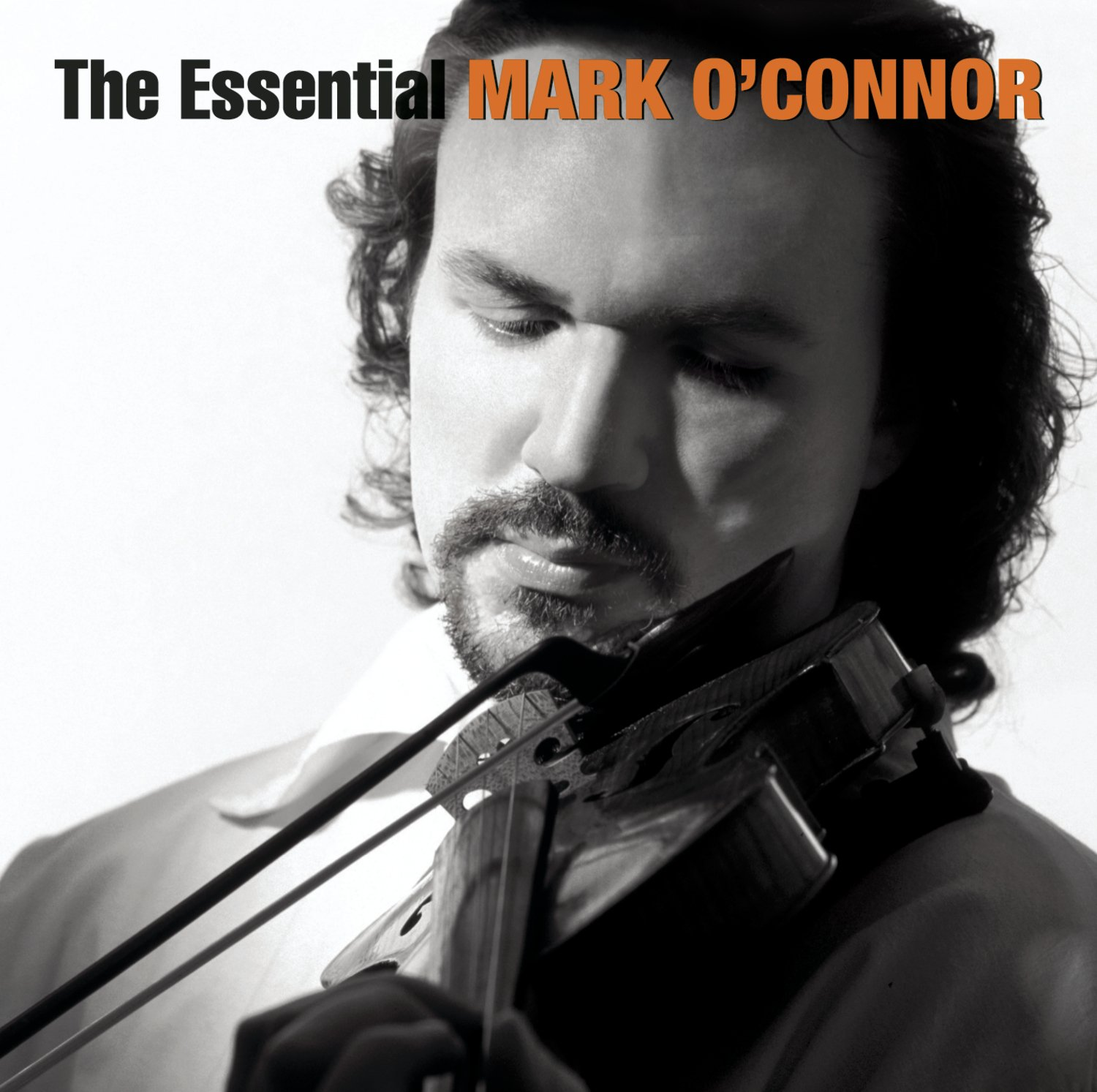 The Essential Mark O'Connor by Sony Classical