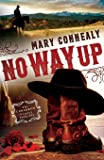 No Way Up (The Cimarron Legacy)