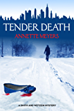 Tender Death (A Smith and Wetzon Mystery, #2)