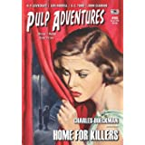 Pulp Adventures #35: Home For Killers!