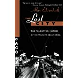 The Lost City: The Forgotten Virtues Of Community In America