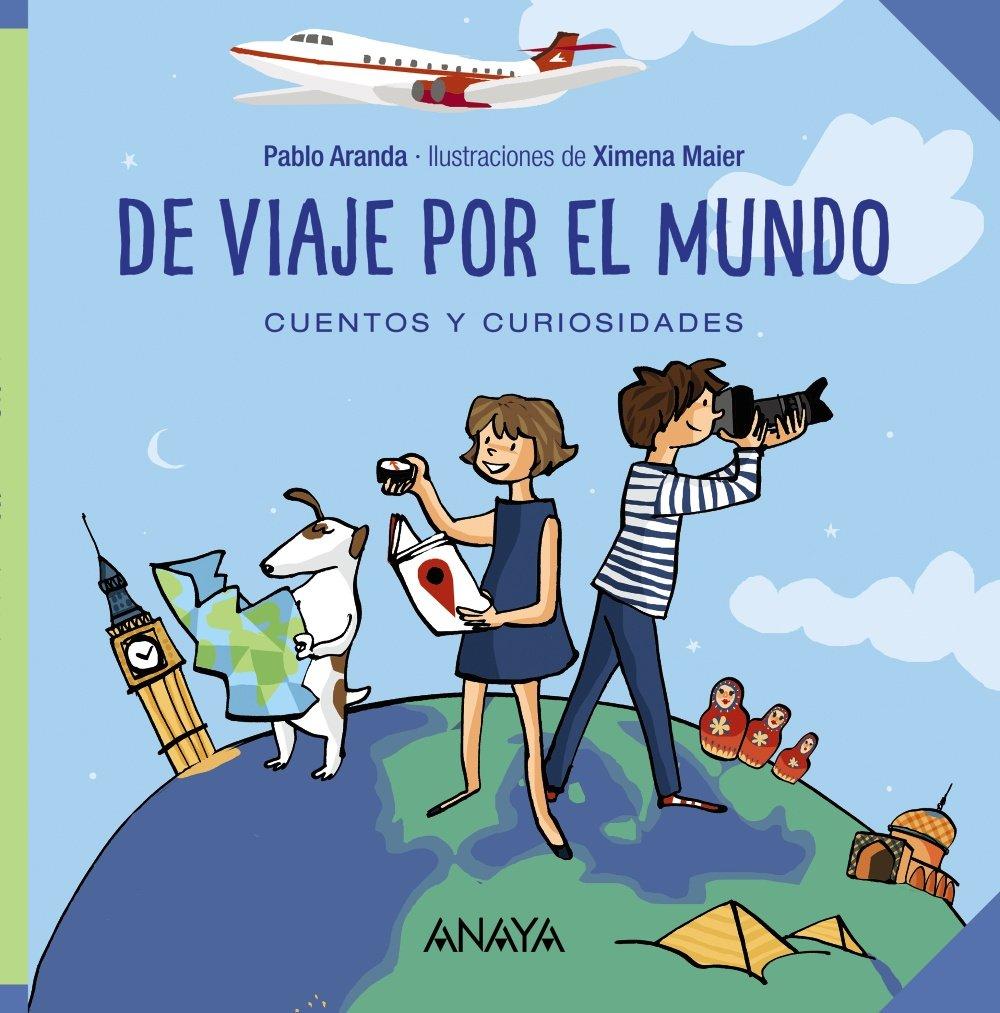 De viaje por el mundo: Cuentos y curiosidades OCIO Y CONOCIMIENTOS ...