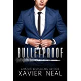 Bulletproof: A Forbidden Romantic Suspense Standalone Novel