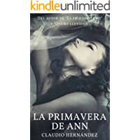La primavera de Ann: (Ann's spring) (Spanish Edition)
