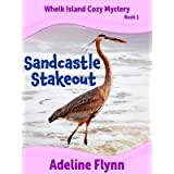 Sandcastle Stakeout (Whelk Island Cozy Mystery Series Book 1)