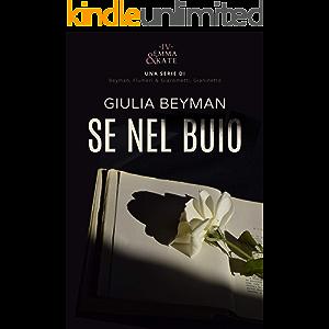 Se nel buio (Emma & Kate Vol. 4) (Italian Edition)