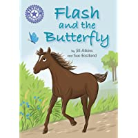 Reading Champion: Flash and the Butterfly: Independent Reading Purple 8