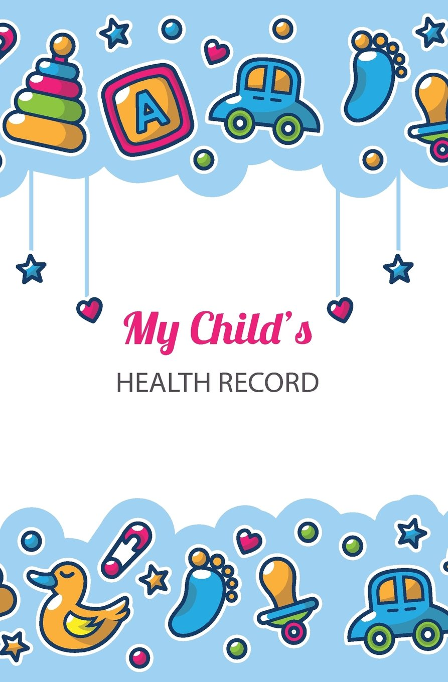 My Child's Health Record: Logbook keeper for baby/child PDF
