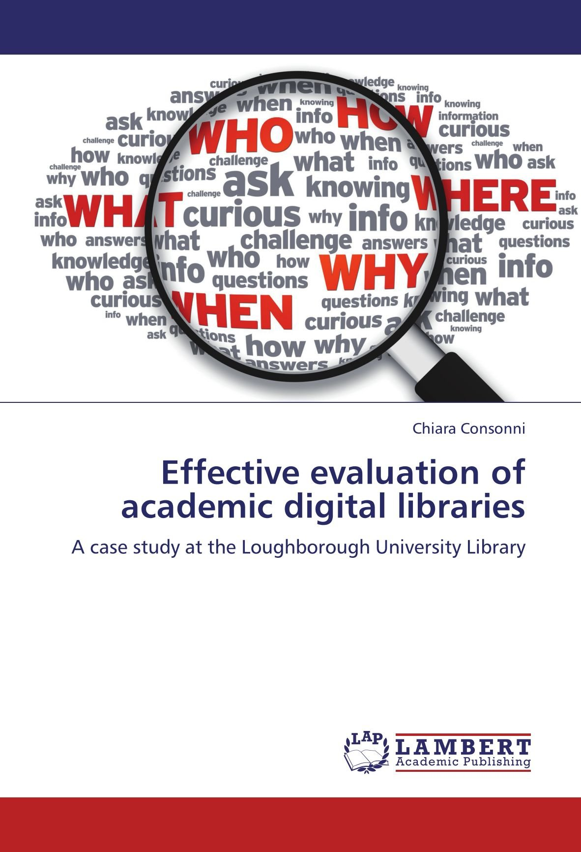 Effective evaluation of academic digital libraries: A case study at the Loughborough University Library pdf