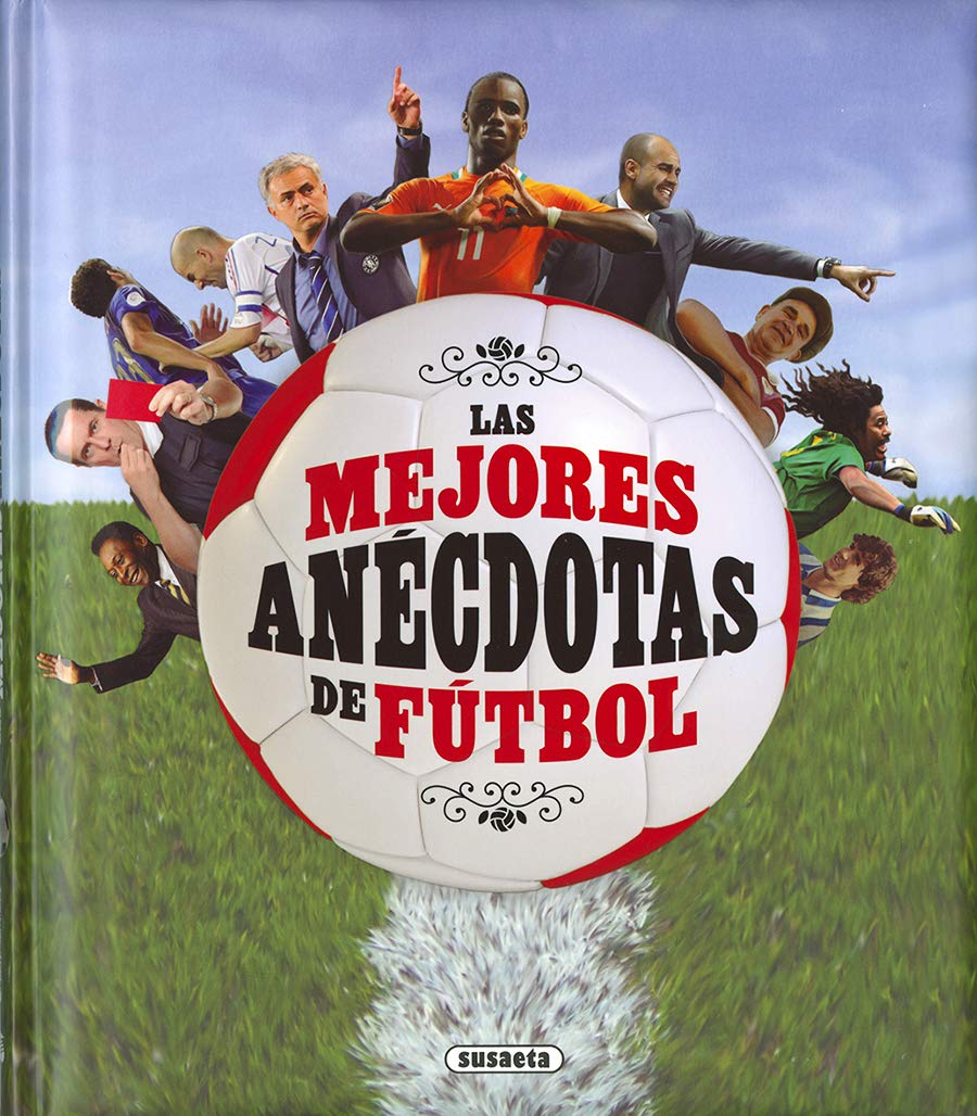 Mejores anécdotas de fútbol, Las (Grandes Libros): Amazon.es ...