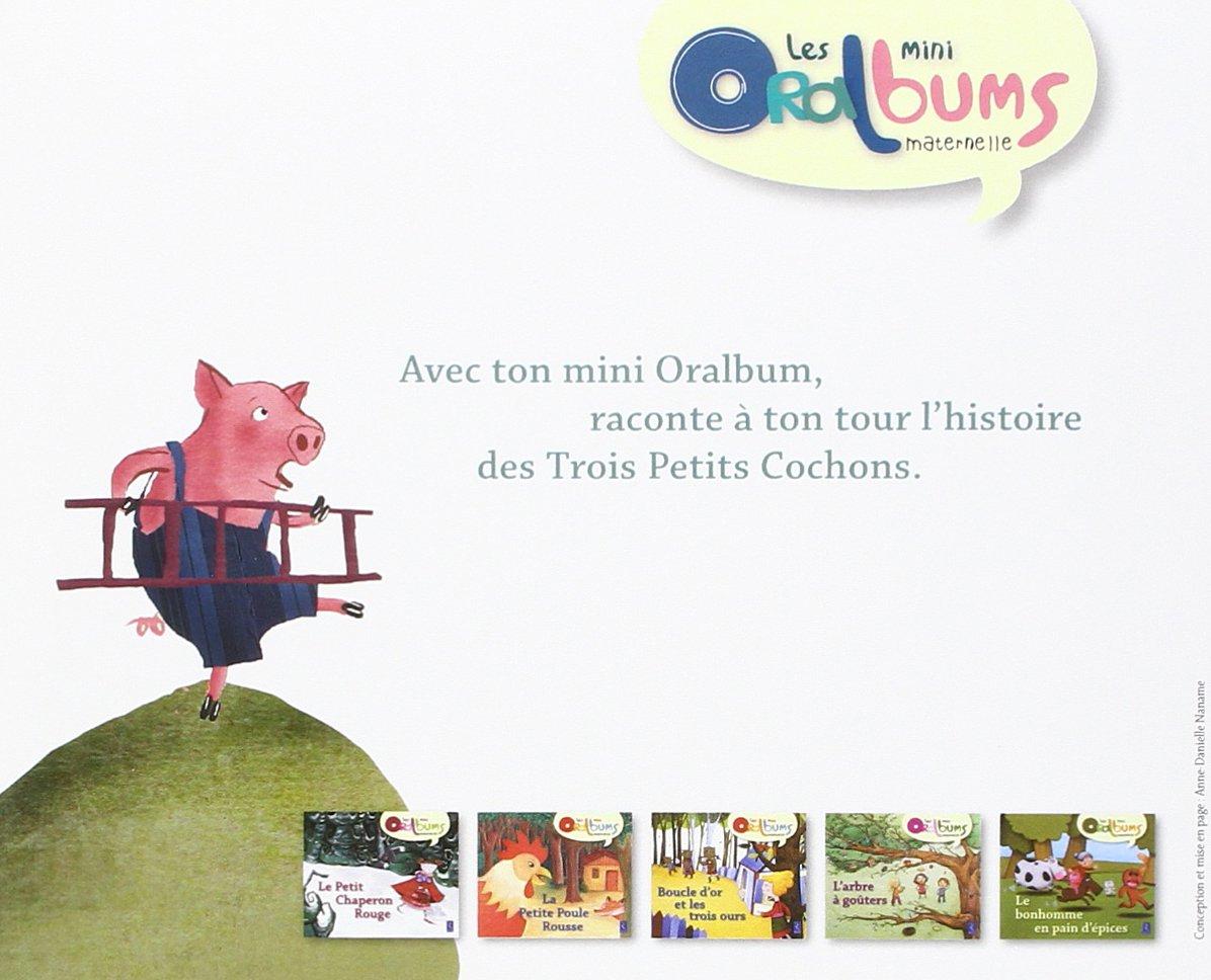 Les Mini Oralbums Les Trois Petits Cochons Pack De 5 Albums