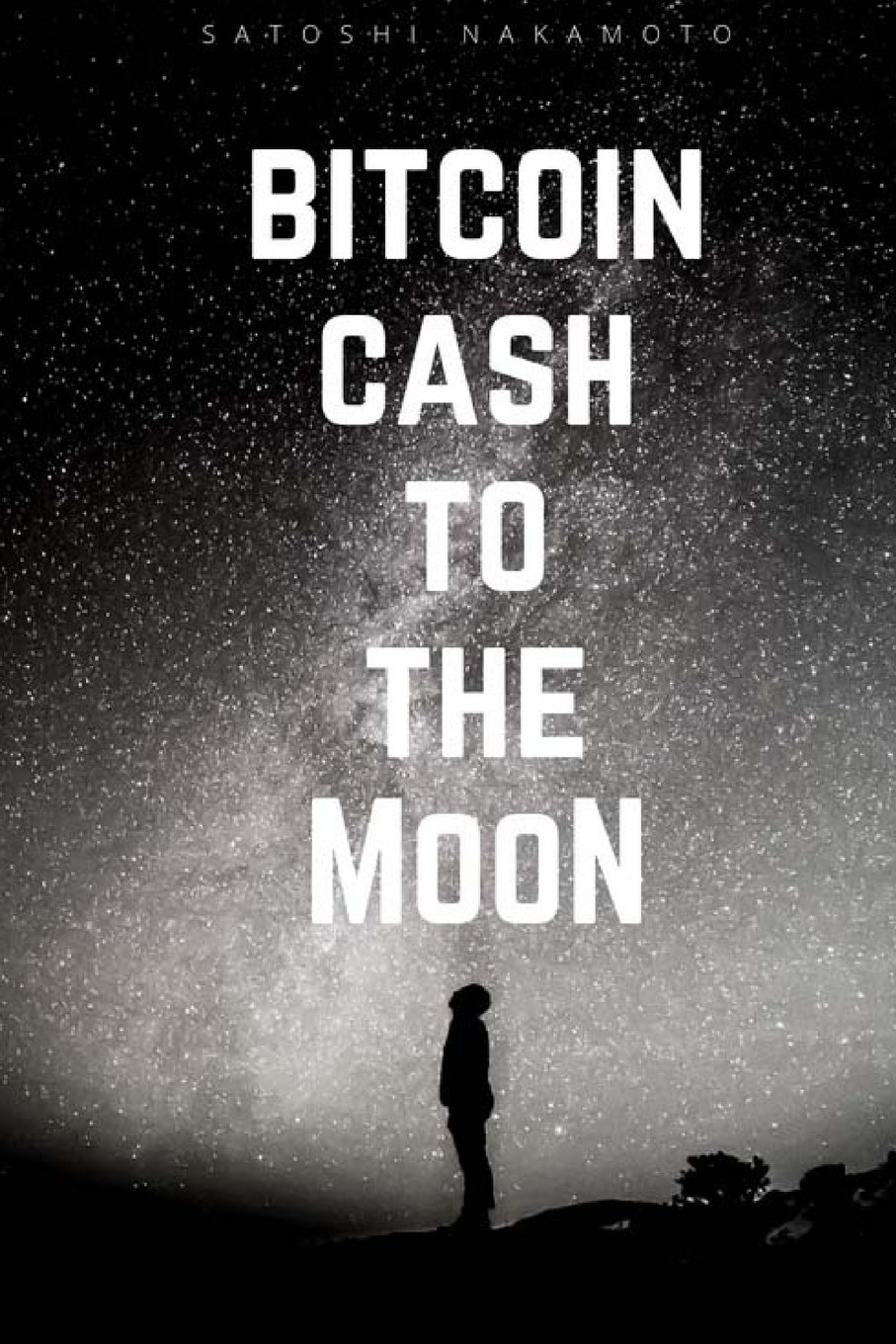 Download Bitcoin Cash To the Moon: BCC, Notebook, Diary, Journal, Pocket, (112 Pages 6x9 lined) ebook