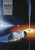 Hope - 1 - Le mirabolanti avventure di un'astronave
