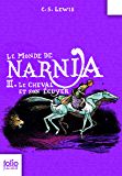 Le Monde de Narnia (Tome 3) - Le cheval et son écuyer