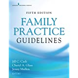 Family Practice Guidelines, Fifth Edition – Complete Family Practice Primary Care Resource Book
