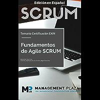 Fundamentos Agile Scrum. Edición Español: Certificación Exin