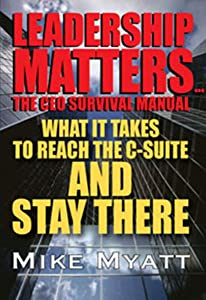 Leadership Matters...The CEO Survival Manual