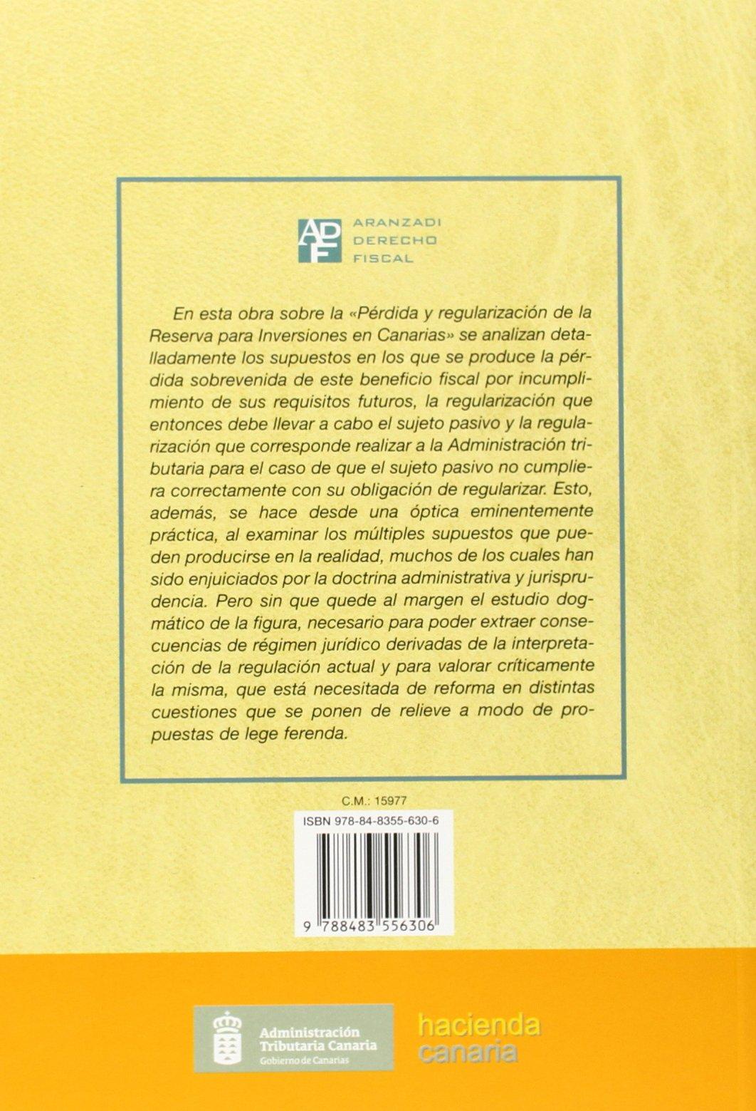 Pérdida y Regularización de la Reserva para Inversiones en Canarias Monografía: Amazon.es: Víctor Manuel Sánchez Blázquez: Libros