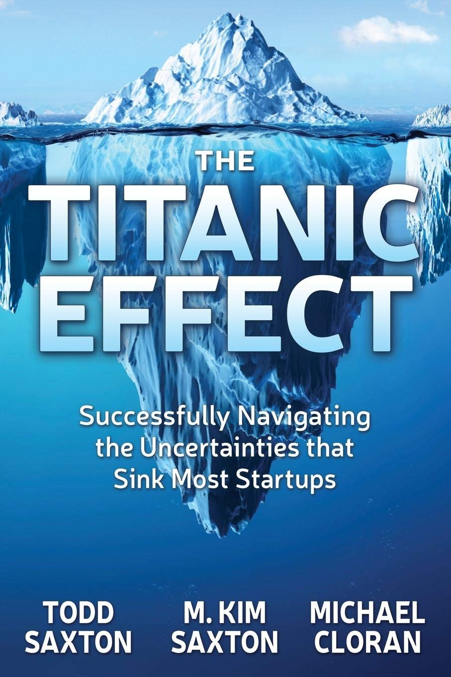 Titanic Effect: Successfully Navigating the Uncertainties ...