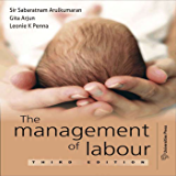 The Management of Labour -3rd edition
