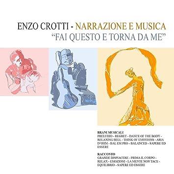 Enzo Crotti - Fai questo e torna da me - Music for ...