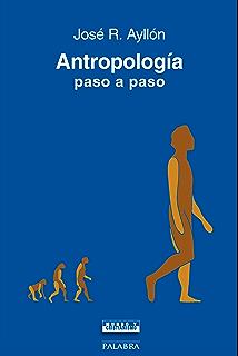 Antropología paso a paso (Mundo y Cristianismo) (Spanish Edition)