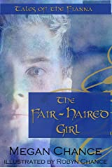 The Fair-Haired Girl: Tales of the Fianna Kindle Edition