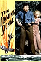 Flaming Signal, The