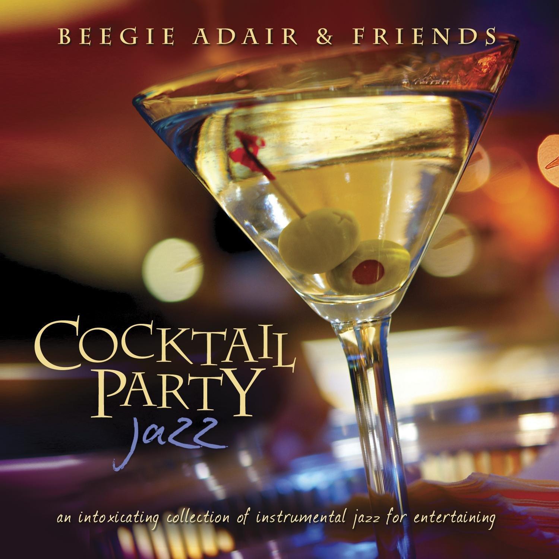 cocktail party jazz beegie adair