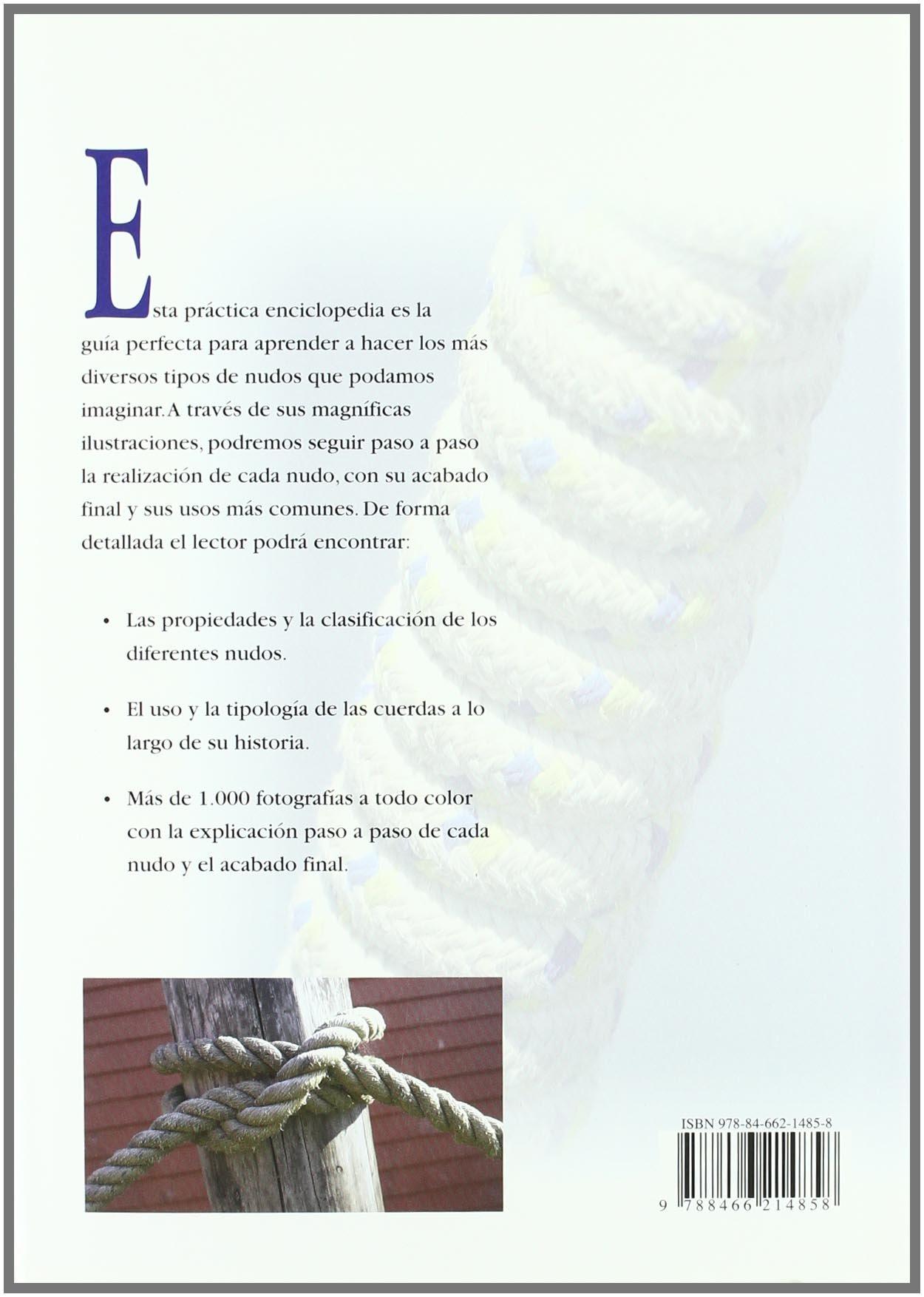 La Enciclopedia de los Nudos (Enciclopedias Libsa): Amazon.es ...