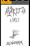Avaritia: A Fable