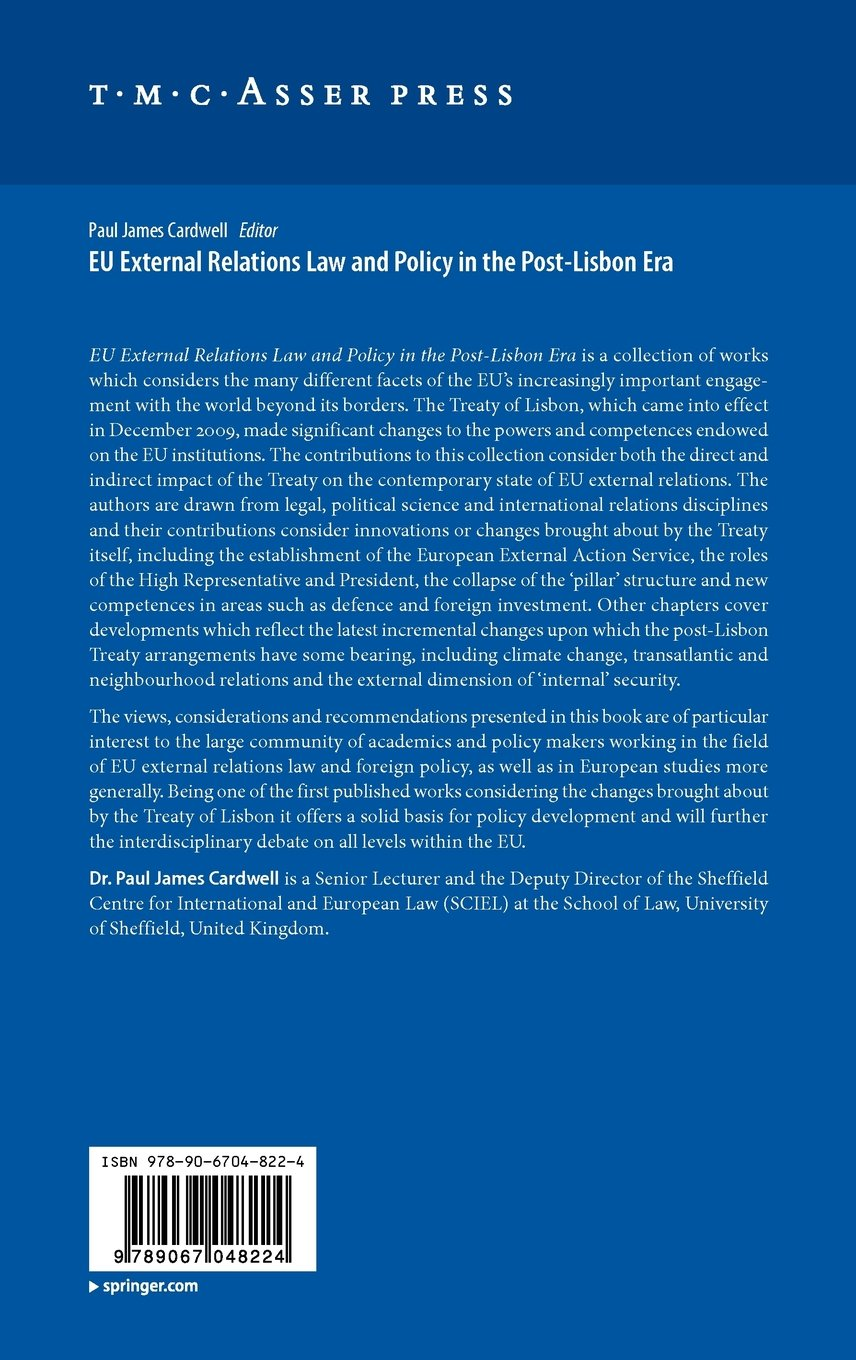 eu external relations law and policy in the post lisbon era cardwell paul james