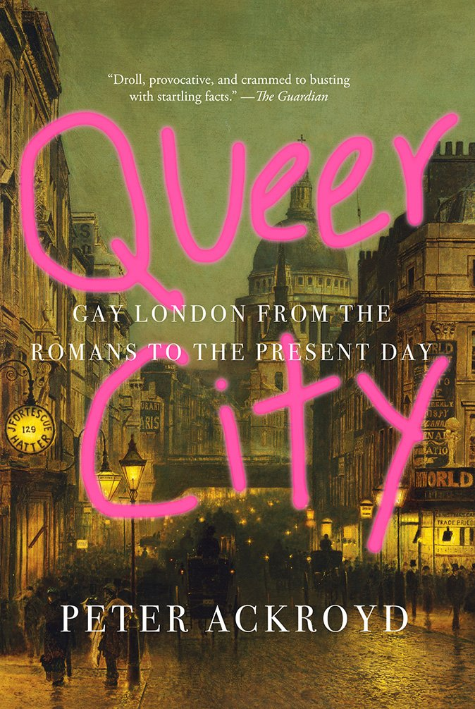 Download Queer City: Gay London from the Romans to the Present Day ebook
