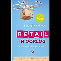 Retail in oorlog: Power lessons voor retailers