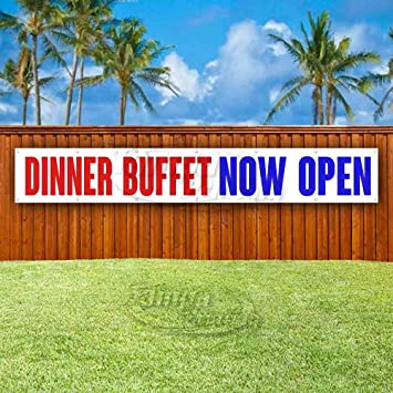 New Flag, Advertising Dinner Buffet Now Open 13 oz Heavy Duty Vinyl Banner Sign with Metal Grommets Many Sizes Available Store