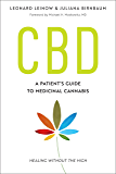 CBD: A Patient's Guide to Medicinal Cannabis--Healing without the High