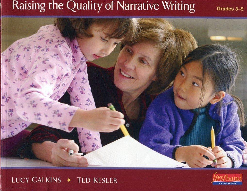 Raising the Quality of Narrative Writing Grades 3-5 pdf