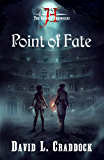 Point of Fate (The Gairden Chronicles Book 2)
