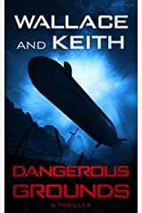 Dangerous Grounds (The Hunter Killer Series Book 2) Kindle Edition