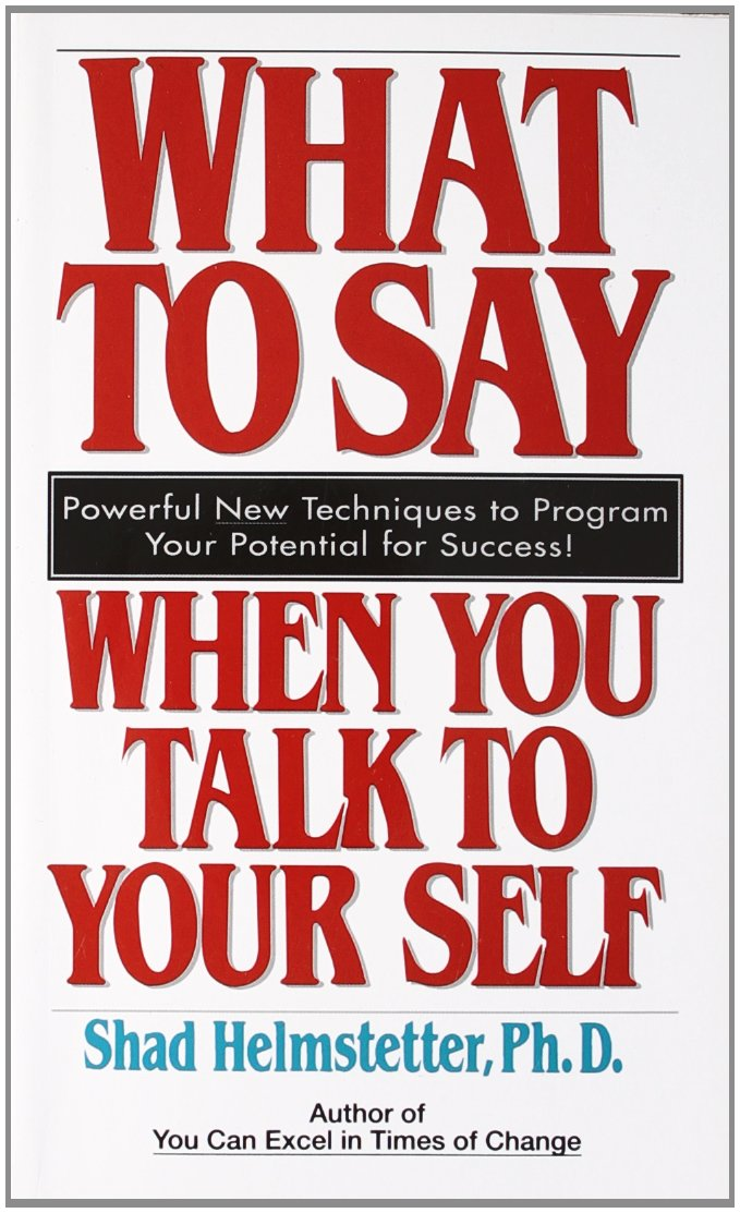 Buy What to Say When You Talk to Your Self Book Online at Low ...