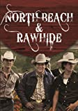 North Beach and Rawhide