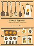 Recettes de Sauces (La cuisine d'Auguste Escoffier t. 4)