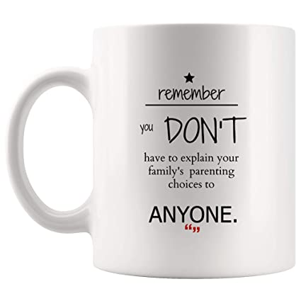 Dont Explain Family Parenting Choice Mug Coffee Beer Cup