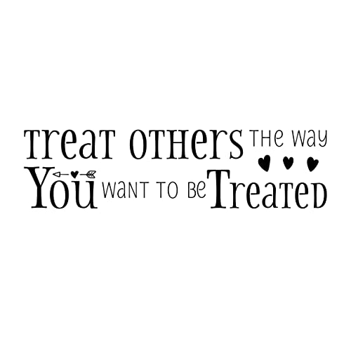 Amazoncom Treat Others The Way You Want To Be Treated Vinyl Wall